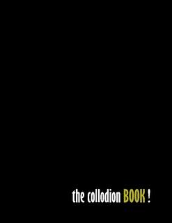 The Collodion Book